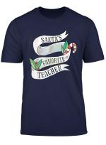 Santa S Favorite Teacher Women Christmas Funny Saying T Shirt