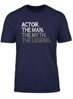 Mens Actor Gift T Shirt