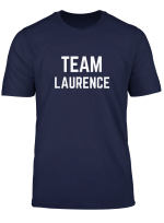 Team Laurence Friend Family Fan Club Support T Shirt