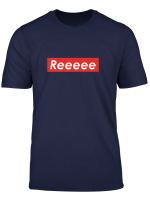 Reeeee Dank Meme Long Sleeve T Shirt