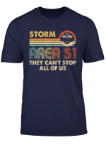 Storm Area 51 Shirt They Can T Stop All Of Us Vintaget Shirt