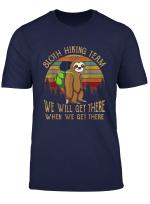Sloth Hiking Team Tshirt For Sloth Lover Hiking Travelling