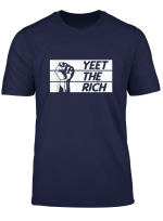 Yeet The Rich Progressive Socialism Revolution Fist T Shirt