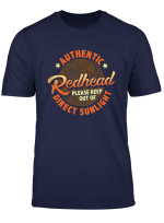 Authentic Redhead Please Keep Out Of Direct Sunlight T Shirt