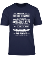 Yes I M A Spoiled Husband Of A Freaking Awesome Wife June