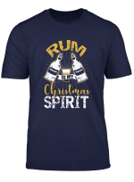 Rum Is My Christmas Spirit Funny Xmas Day Party Gift T Shirt
