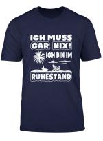 Rentner Geschenk 2020 I Ich Bin Im Ruhestand T Shirt