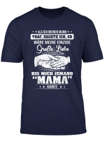 Grosse Liebe Und Jemand Nannte Mich Einen Mama Tshirt