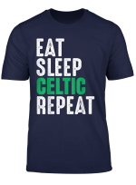 Celtic Eat Sleep Repeat T Shirt Football Gift Shirt