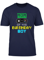 Mom Of Birthday Boy Shirt Video Game Outfit Gamer Party