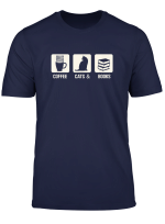 Cat Lover Coffee Cats And Books Cat Mom T Shirt T Shirt