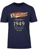 Oldtimer Baujahr 1949 Geburtstag Geschenk Shirt