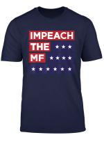 Impeach The Mf Mother Fucker Rashida Tlaib American Flag T Shirt