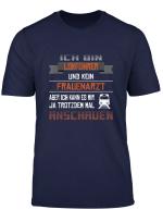 Ich Bin Lokfuhrer Und Kein Frauenarzt Witziges Shirt