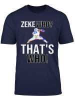 Zeke Who T Shirt T Shirt