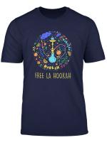 Free La Hookah Shisha Wasserpfeife Lustiges Raucher T Shirt