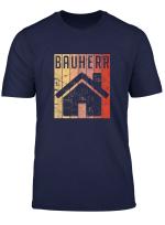 Herren Bauherr T Shirt Baustelle Hausbau Fertighaus Geschenkidee