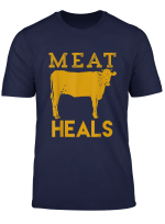 Meat Heals Cow Beef Steak T Shirt
