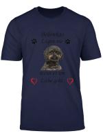 Bolonka Hunde Lugen Nie Wenn Es Um Liebe Geht Shirt T Shirt