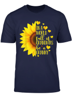 In A World Full Of Grandmas Be A Granny Cute Christmas Gifts T Shirt