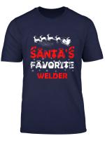 Santa S Favorite Welder Funny Job Xmas Gifts T Shirt