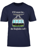 Bergbahn T Shirt Fur Seilbahn Und Gondel Fans