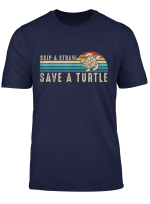 Retro Vintage Skip The Straw Save A Turtle Shirts Women Gift