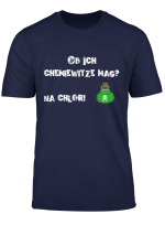 Ob Ich Chemiewitze Mag Na Chlor Lustiges Chemiker T Shirt