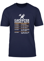 Funny Carpenter Hourly Rate Wood Artist Gift Idea Tshirt