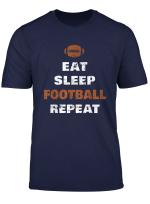 Eat Sleep Football Repeat T Shirt Love Football Vintage Gift
