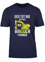 Herren T Shirt Baggerfahrer Bagger Baggern Baggerfuhrer Spruch