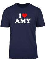 I Love Amy Heart T Shirt