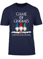 Funny Game Of Gnomes Christmas Is Coming Elf Gifts T Shirt