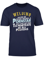 Funny Welding Shirt Gifts For Welders
