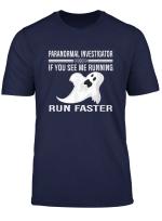 Paranormal Investigator Ghost Hunting T Shirt