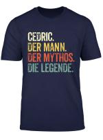 Mann Mythos Legende Vorname Cedric Retro Shirt