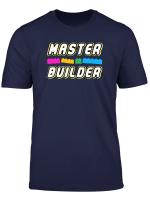 Master Builder Funny Build Wall Builder T Shirt
