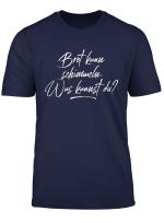 Brot Kann Schimmeln Was Kannst Du T Shirt