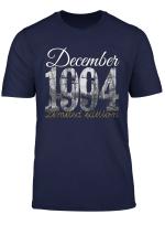 December 1994 Tee 25 Year Old Shirt 1994 25Th Birthday Gift T Shirt