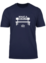 The Good Place What A Bench Hilarious T Shirt