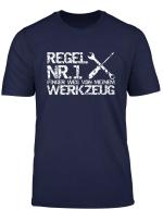 Finger Weg Von Meinem Werkzeug Mechaniker Herren Tshirt