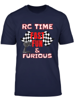 Rc Time Fast Fun Furious Racers Car Sports Buggy T Shirt