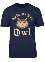 My Patronus Is An Owl Cute T Shirt Gifts For Mom Dad Kids T Shirt