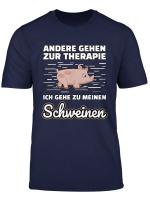 Schweine Lustiger Spruch Therapie T Shirt