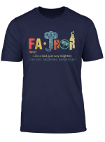Fa Thor Like Dad Just Way Mightier Hero T Shirts Gifts