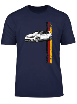 Volks R Gt I German Car Germany Sport Racing Tuning Mk7 Mk6 T Shirt