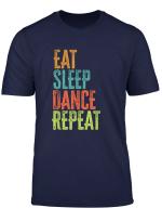 Eat Sleep Dance Repeat Music Festival Rave Techno Hip Hop Dj T Shirt