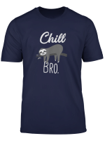 Susses Faultier Chill Bro Lustiges Faultier Relax T Shirt