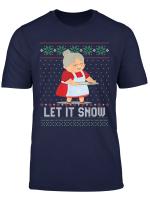 Let It Snow Cocaine Mrs Santa Claus T Shirt