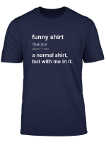 Funny Quote Joke Saying Tshirt Comedian Witty Gag Gift T Shirt